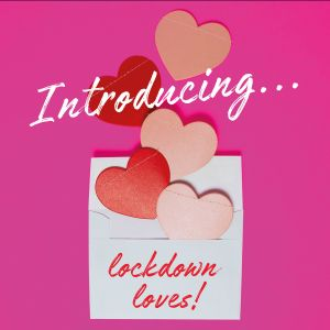 Lockdown Loves, from baths to baking! PLUS an exclusive from Rylan